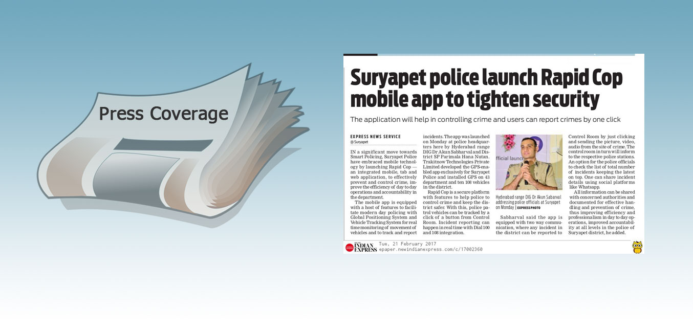 Press: RapidCop launch at Suryapet - The Indian Express
